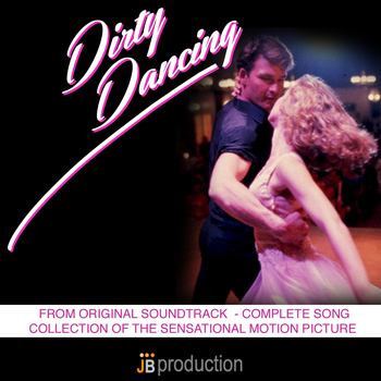 Various Artists - Dirty Dancing Best Hits