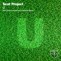 Scot Project - U (Mark Sherry's Acidburst & Outburst Mixes)