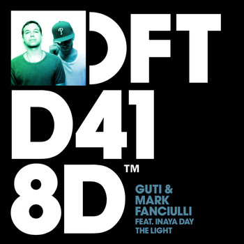 Guti & Mark Fanciulli - The Light (feat. Inaya Day)
