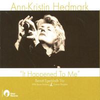 Ann-Kristin Hedmark - It happened to me