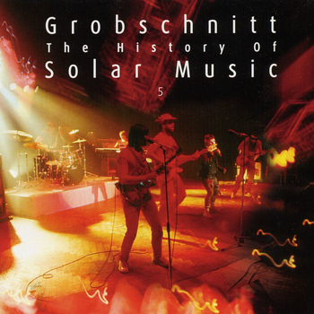 Grobschnitt - Grobschnitt Story 3 - The History Of Solar Music 5