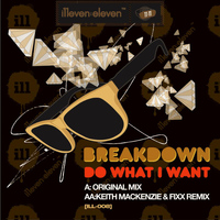 Breakdown - Do What I Want