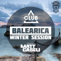 Matt Caseli - Balearica Winter Session
