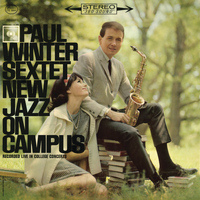 Paul Winter - New Jazz On Campus (Live)