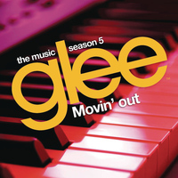 Glee Cast - Movin' Out