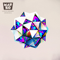 Mat Zo - Lucid Dreams (The Remixes)