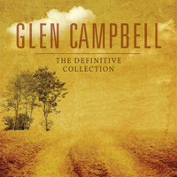 Glen Campbell - The Definitive Collection, Vol. 1