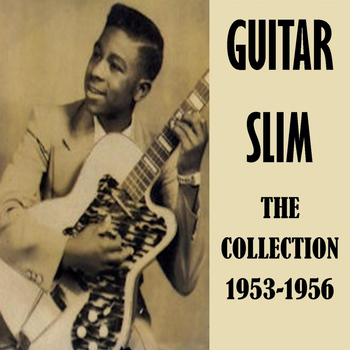 Guitar Slim - The Collection 1953-156