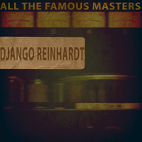 Django Reinhardt, Le Quintette du Hot Club de France - All the Famous Masters, Vol. 2