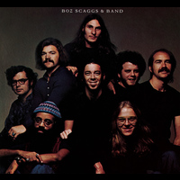 Boz Scaggs - Boz Scaggs & Band (Expanded Edition)