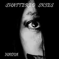 Nadia - Shattered Skies