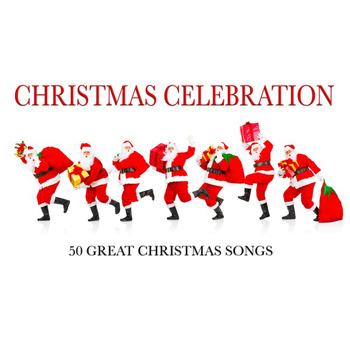 Various Artists - Christmas Celebration (50 Great Christmas Songs)