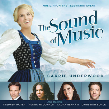 Original TV Soundtrack feat. Carrie Underwood - The Sound of Music (Music from the Television Special)