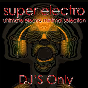 Various Artists - Super Electro (DJ's Only)