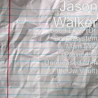 Jason Walker - Good Love (Dr. Soundsystem Main Mix) (Previously Unreleased from the Jw Vault)