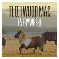 Fleetwood Mac - Everywhere (Remastered Version)
