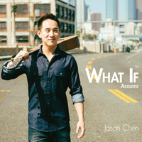 Jason Chen - What If Acoustic