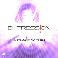 D-Pression - A Place Within