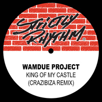 Wamdue Project - King of My Castle (Crazibiza Remix) - Single