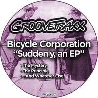 Bicycle Corporation - Suddenly, an EP