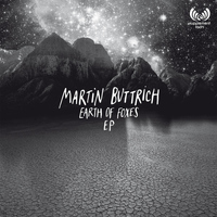 Martin Buttrich - Earth of Foxes