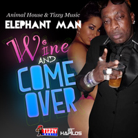 Elephant Man - Whine and Come Over - Single