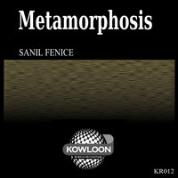 Sanil Fenice - Metamorphosis