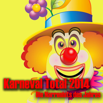 Various Artists - Karneval Total 2014 - Die Narrenhits des Jahres