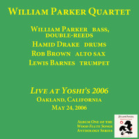 William Parker Quartet - Live At Yoshi's 2006