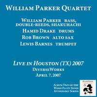 William Parker Quartet - Live in Houston 2007