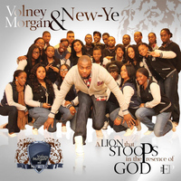 Volney Morgan & New-Ye - A Lion That Stoops in the Presence of God