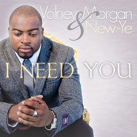 Volney Morgan & New-Ye - I Need You