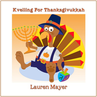 Lauren Mayer - Kvelling for Thanksgivukkah