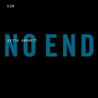 Keith Jarrett - No End