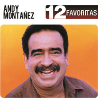 Andy Montañez - 12 Favoritas