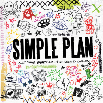 Simple Plan - Get Your Heart On - The Second Coming!