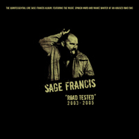 Sage Francis - Road Tested: Live 2003-2005