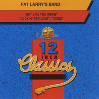 Fat Larry's Band - Fat Larry's Band: 12 Inch Classics - EP