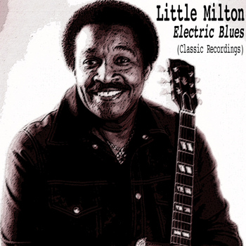 Little Milton - Electric Blues