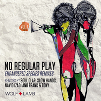 No Regular Play - Endangered Species Remixes, Vol. I