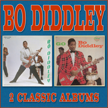 Bo Diddley - Bo Diddley / Go Bo Diddley