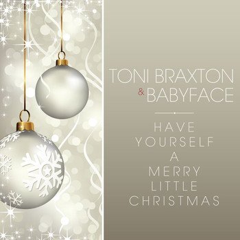 Toni Braxton - Have Yourself A Merry Little Christmas