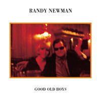 Randy Newman - Good Old Boys (Deluxe Reissue)
