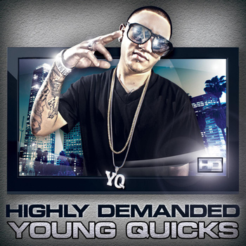 Young Quicks - Highly Demanded (H.D)