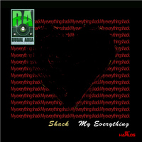 Shack - My Everything - Single