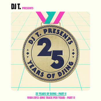 Various Artists - DJ T. Pres. 25 Years of DJing - 1988-2013 (One Track Per Year), Pt. 2