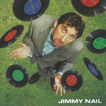 Jimmy Nail - Ten Great Songs and an OK Voice