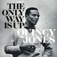Quincy Jones - The Only Way Is Up - Keepin' Romance Alive