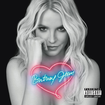 Britney Spears - Britney Jean (Deluxe Version) (Explicit)