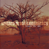 Willard Grant Conspiracy - Regard the End